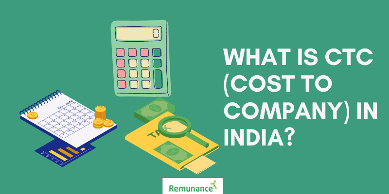 What is CTC (Cost to Company) in India