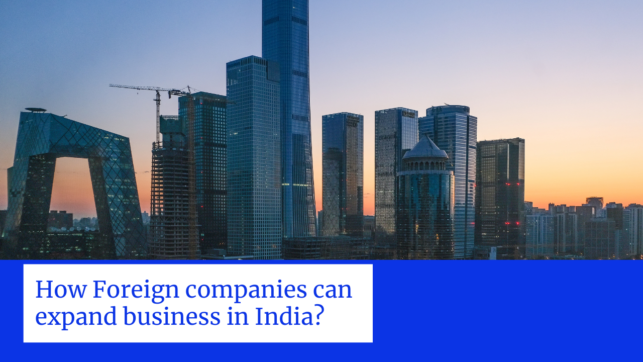 How foreign companies can expand business in india