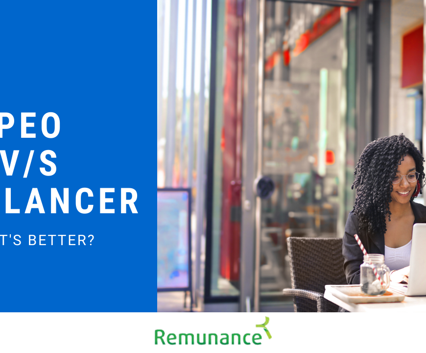 PEO VS Freelance/Contract Employees – The Best Option for Getting Remote Work Done