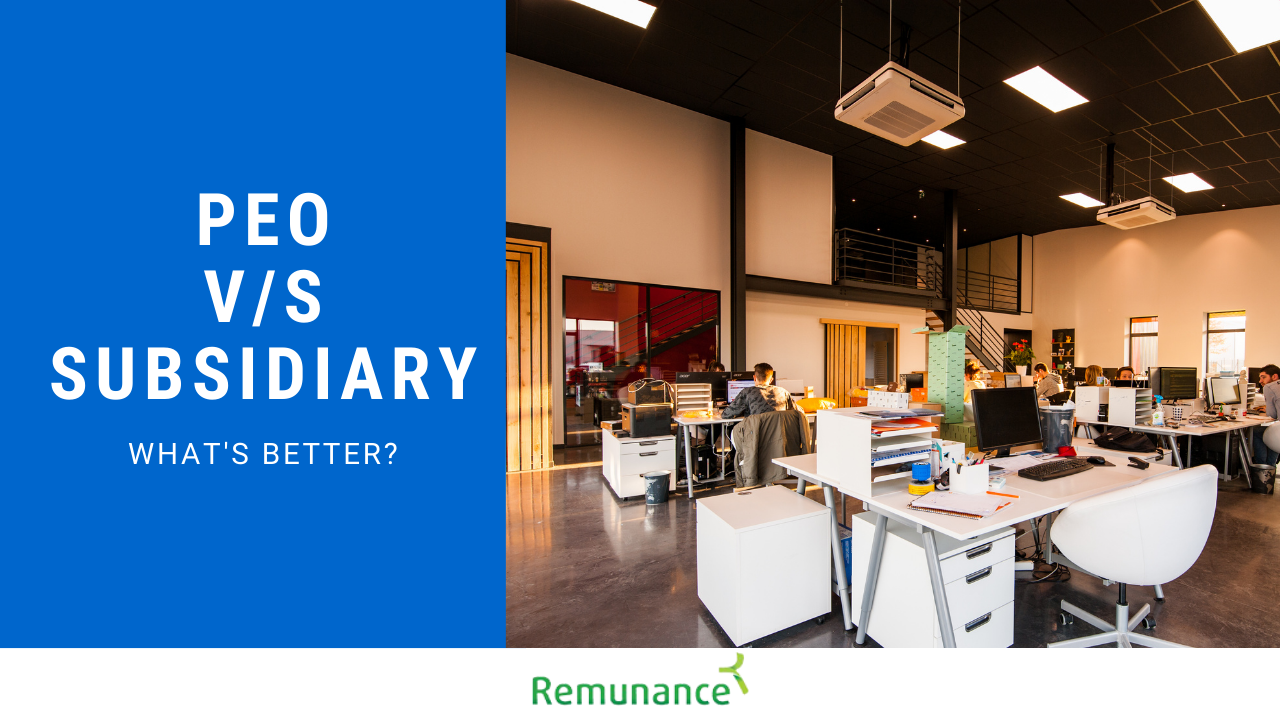 PEO VS Subsidiary – What's Best for International Business Expansion in India?