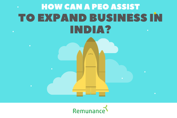 How can a PEO assist you in expanding your business to India
