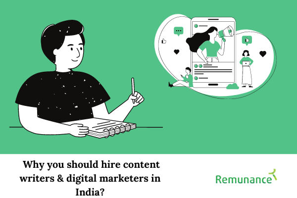 Why you should hire content writers & digital marketers in India?