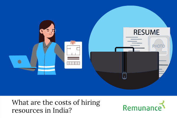 What are the costs of hiring resources in India?